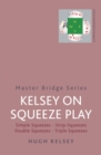 Kelsey On Squeeze Play - Book