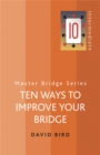 Ten Ways To Improve Your Bridge - Book