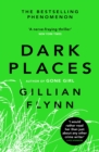 Dark Places : The New York Times bestselling phenomenon from the author of Gone Girl - eBook