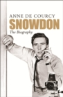 Snowdon : The Biography - eBook