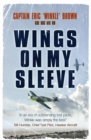 Wings on My Sleeve : The World's Greatest Test Pilot tells his story - eBook