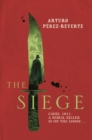The Siege : Winner of the 2014 CWA International Dagger - eBook