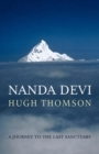 Nanda Devi : A Journey to the Last Sanctuary - eBook