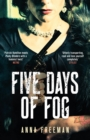 Five Days of Fog : Peaky Blinders with a feminist twist - eBook