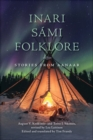 Inari Sami Folklore : Stories from Aanaar - Book