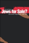 Jews for Sale? : Nazi-Jewish Negotiations, 1933-1945 - Book