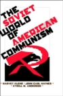The Soviet World of American Communism - Book
