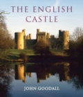 The English Castle : 1066-1650 - Book