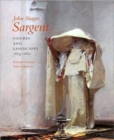 John Singer Sargent : Figures and Landscapes, 1874-1882; Complete Paintings: Volume IV - Book