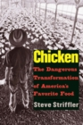 Chicken : The Dangerous Transformation of America's Favorite Food - eBook