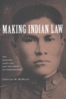 Making Indian Law : The Hualapai Land Case and the Birth of Ethnohistory - eBook