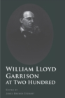 William Lloyd Garrison at Two Hundred - Book