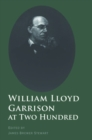 William Lloyd Garrison at Two Hundred - eBook