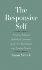 The Responsive Self : Personal Religion in Biblical Literature of the Neo-Babylonian and Persian Periods - eBook
