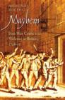 Mayhem : Post-war Crime and Violence in Britain, 1748-53 - Book