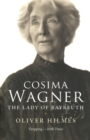 Cosima Wagner : The Lady of Bayreuth - Book
