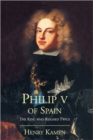 Philip V of Spain : The King Who Reigned Twice - Book