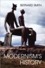 Modernism's History - Book