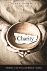 Charity : The Place of the Poor in the Biblical Tradition - eBook