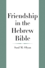 Friendship in the Hebrew Bible - eBook
