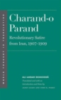 Charand-o Parand : Revolutionary Satire from Iran, 1907-1909 - Book