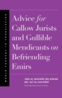 Advice for Callow Jurists and Gullible Mendicants on Befriending Emirs - Book