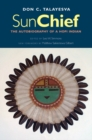 Sun Chief : The Autobiography of a Hopi Indian - eBook