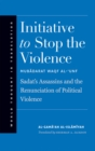 Initiative to Stop the Violence : Sadat's Assassins and the Renunciation of Political Violence - eBook
