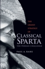 The Grand Strategy of Classical Sparta : The Persian Challenge - eBook