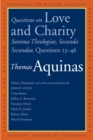 Questions on Love and Charity : Summa Theologiae, Secunda Secundae, Questions 23–46 - eBook