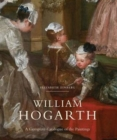 William Hogarth : A Complete Catalogue of the Paintings - Book