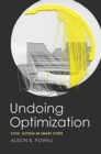 Undoing Optimization : Civic Action in Smart Cities - Book