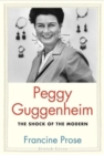 Peggy Guggenheim : The Shock of the Modern - Book