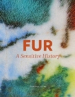 Fur : A Sensitive History - Book