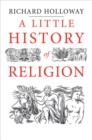 A Little History of Religion - Book