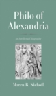 Philo of Alexandria : An Intellectual Biography - eBook