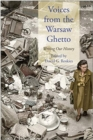 Voices from the Warsaw Ghetto : Writing Our History - Book