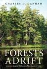 Forests Adrift : Currents Shaping the Future of Northeastern Trees - Book