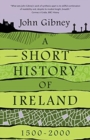 A Short History of Ireland, 1500-2000 - Book