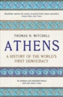 Athens : A History of the World's First Democracy - Book