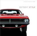 Detroit Style : Car Design in the Motor City, 1950-2020 - Book
