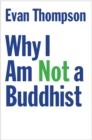 Why I Am Not a Buddhist - eBook