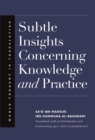 Subtle Insights Concerning Knowledge and Practice - eBook