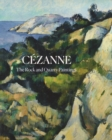 Cezanne : The Rock and Quarry Paintings - Book
