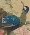 Painting Edo : Selections from the Feinberg Collection of Japanese Art - Book