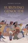 Surviving Genocide : Native Nations and the United States from the American Revolution to Bleeding Kansas - Book