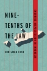 Nine-Tenths of the Law : Enduring Dispossession in Indonesia - eBook