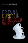 Britain and Europe in a Troubled World - eBook