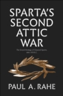 Sparta's Second Attic War : The Grand Strategy of Classical Sparta, 446-418 B.C. - eBook
