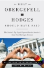 What Obergefell v. Hodges Should Have Said : The Nation's Top Legal Experts Rewrite America's Same-Sex Marriage Decision - eBook